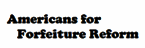 Americans for Forfeiture Reform